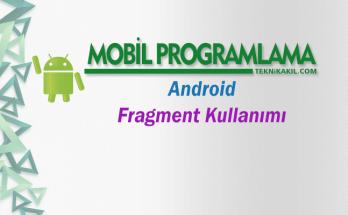 Android-Fragment Kullanımı