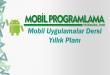 Mobil Uygulamalar Dersi Yıllık Planı